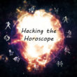 hacking the horoscope